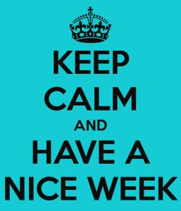 keep-calm-and-have-a-nice-week-19