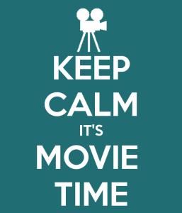 keep-calm-its-movie-time